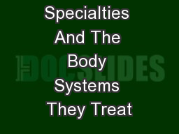 Medical Specialties And The Body Systems They Treat