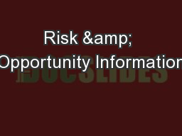 Risk & Opportunity Information