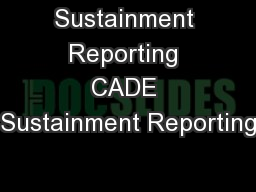 Sustainment Reporting CADE Sustainment Reporting