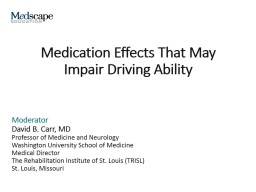 Medication Effects That May Impair Driving Ability