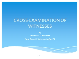 CROSS-EXAMINATION OF WITNESSES