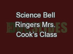 Science Bell Ringers Mrs. Cook�s Class