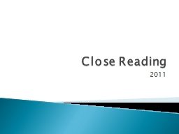 Close Reading 2011 1. Read lines 1�14.