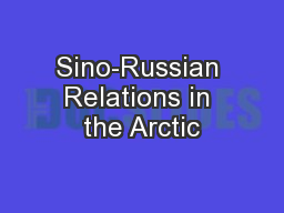 Sino-Russian Relations in the Arctic