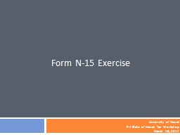 Form N-15 Exercise University of Hawaii
