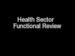Health Sector  Functional Review