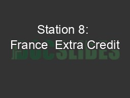 Station 8: France  Extra Credit