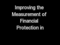 Improving the Measurement of Financial Protection in