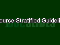 Resource-Stratified Guidelines:
