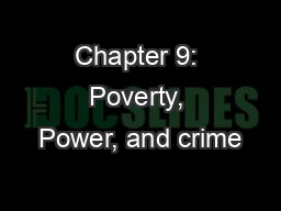 Chapter 9: Poverty, Power, and crime