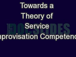 Towards a Theory of Service Improvisation Competence