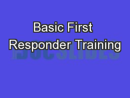 Basic First Responder Training