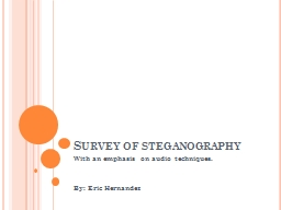 Survey of steganography With an emphasis on audio techniques.