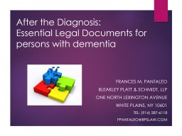 After the Diagnosis: Essential Legal Documents for persons with dementia