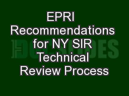 EPRI  Recommendations for NY SIR Technical Review Process
