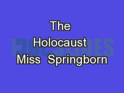 The Holocaust Miss  Springborn