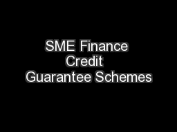 SME Finance Credit  Guarantee Schemes