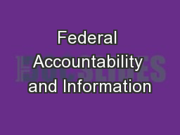 Federal Accountability and Information