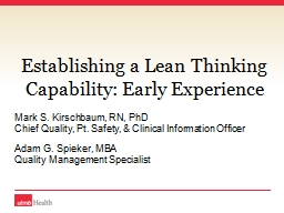 Establishing a Lean Thinking Capability: Early Experience