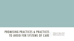 Promising Practices & Practices to Avoid for Systems of Care