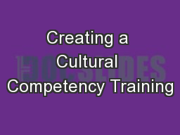Creating a Cultural Competency Training
