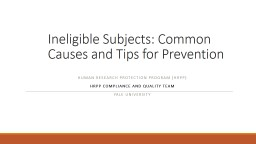 Ineligible Subjects:  Common Causes