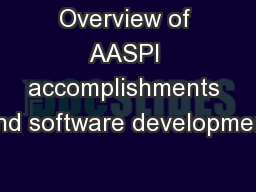 Overview of AASPI accomplishments and software development