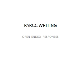 PARCC WRITING OPEN ENDED RESPONSES