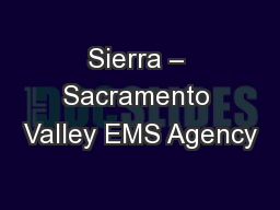 Sierra – Sacramento Valley EMS Agency