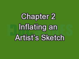 Chapter 2 Inflating an Artist's Sketch