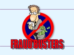 FRAUD BUSTERS DHS-OIG Office of Audits