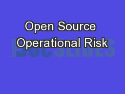 Open Source Operational Risk