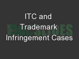 ITC and Trademark Infringement Cases