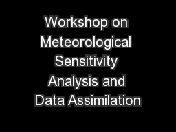 Workshop on Meteorological Sensitivity Analysis and Data Assimilation