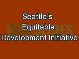 Seattle's  Equitable Development Initiative