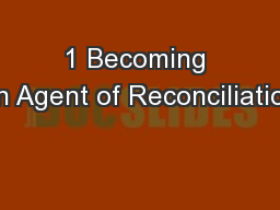 1 Becoming an Agent of Reconciliation
