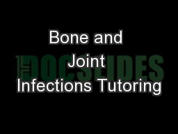 Bone and Joint Infections Tutoring