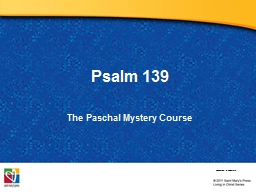 Psalm 139 The Paschal  Mystery
