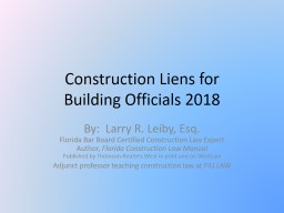 Construction Liens for  Building Officials 2018