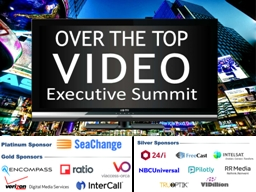 """ Session 1: 2015 OTT Industry Scan- Assessment of Latest Deals, Strategies, and New OTT Services"
