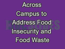 Collaboration Across Campus to Address Food Insecurity and Food Waste