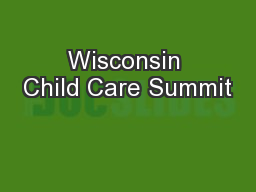 Wisconsin Child Care Summit