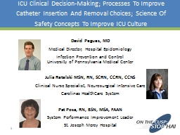 ICU Clinical Decision-Making; Processes To Improve Catheter Insertion And Removal Choices; Science
