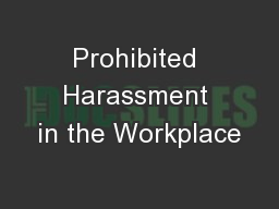 Prohibited Harassment in the Workplace