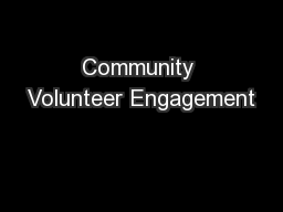 Community Volunteer Engagement