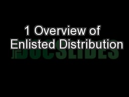 1 Overview of  Enlisted Distribution