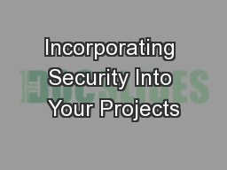 Incorporating Security Into Your Projects