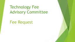 Technology Fee  Advisory Committee PowerPoint PPT Presentation