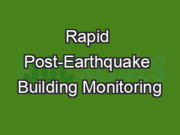 Rapid Post-Earthquake Building Monitoring