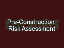 Pre-Construction Risk Assessment